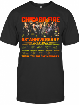 Chicago Fire 08Th Anniversary 2012 2020 Signatures Thank You For The Memories T-Shirt