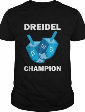 Dreidel Champion Hanukkah Jewish Holiday shirt