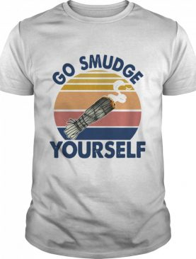 Go Smudge Yourself Vintage Sage Bundle Smoking Gift Bella Canvas shirt