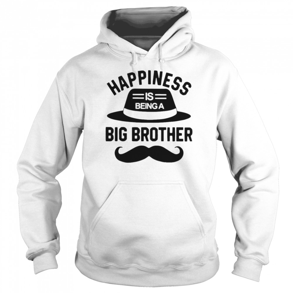 Happiness Is Being A Big Brother  Unisex Hoodie