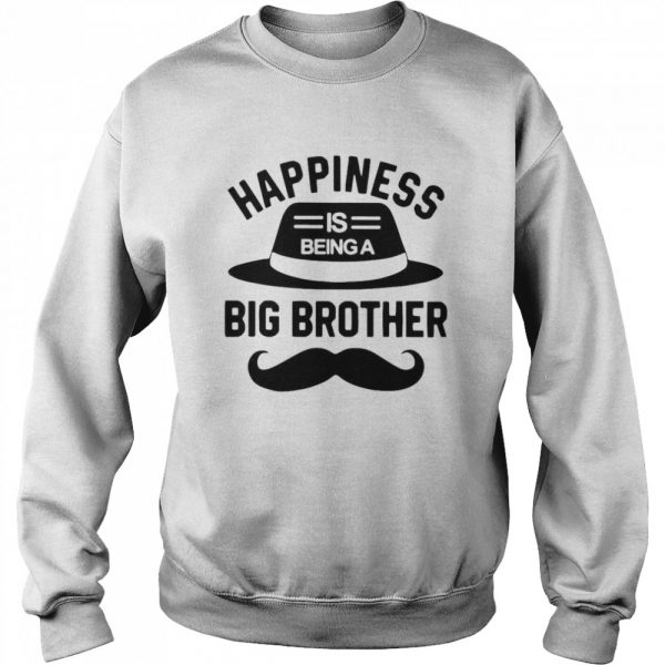 Happiness Is Being A Big Brother  Unisex Sweatshirt
