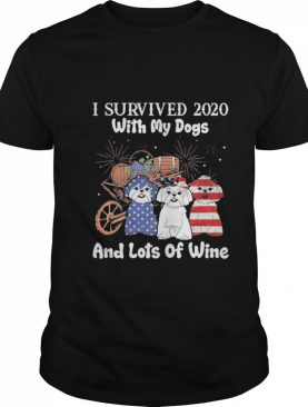 I survived 2020 with my Dogs and lots of Wine Happy New Year shirt
