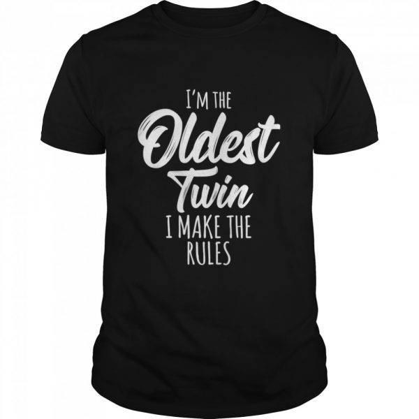 I'm the oldest twin I make the rules  Classic Men's T-shirt
