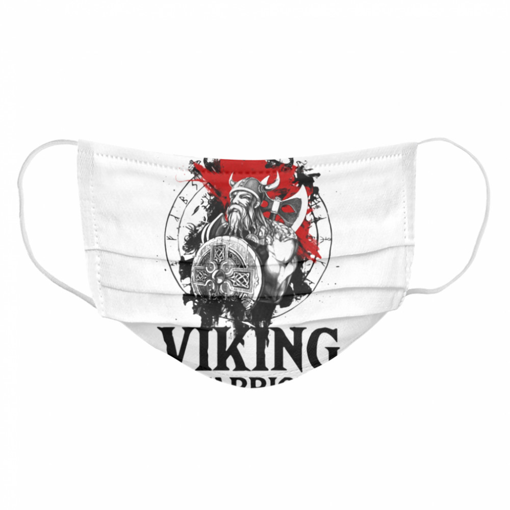 In A World Full Of Men Be A Viking Warrior Veteran  Cloth Face Mask