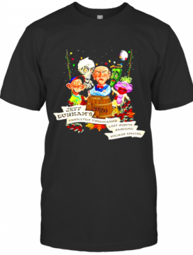 Jeff Dunhams 2020 Completely Unrehearsed Last Minute Pandemic Holiday Special Christmas T-Shirt
