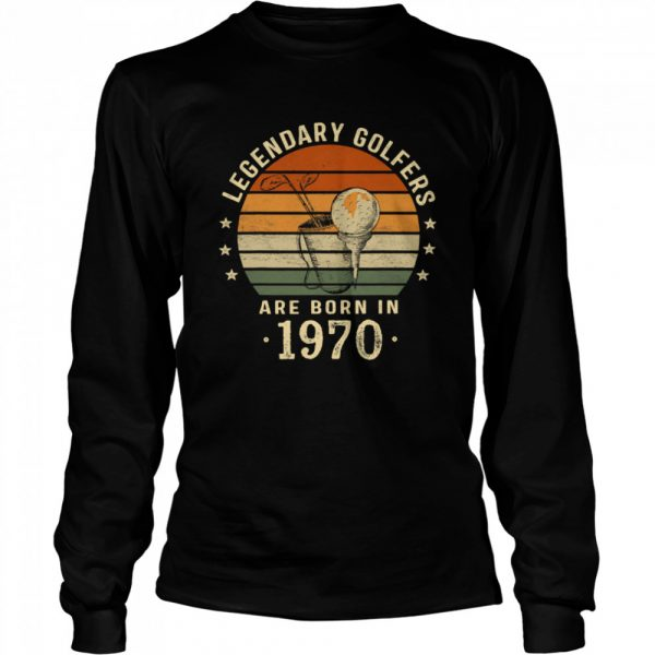 Legendary Golfers Are Born In 1970 50th Birthday Vintage  Long Sleeved T-shirt