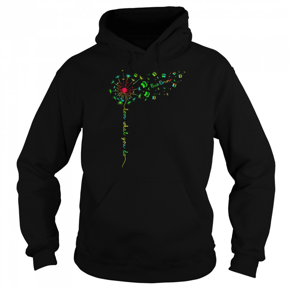Love What You Do Bus Driver  Unisex Hoodie