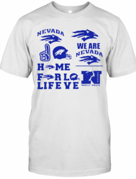 Nevada Wolf Pack Mens Basketball Home For Love Life T-Shirt