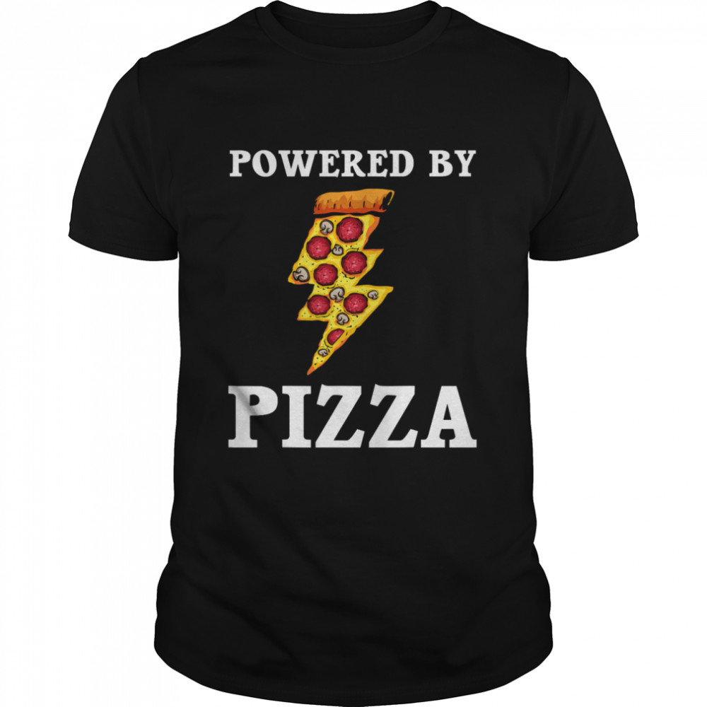 Powered By Pizza Cool Pizza Lover  Classic Men's T-shirt