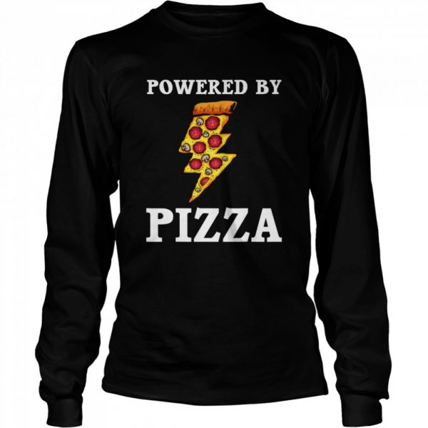Powered By Pizza Cool Pizza Lover  Long Sleeved T-shirt