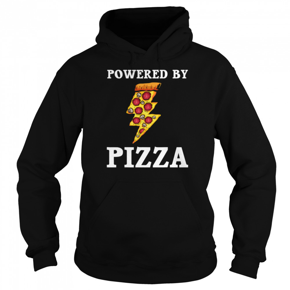 Powered By Pizza Cool Pizza Lover  Unisex Hoodie