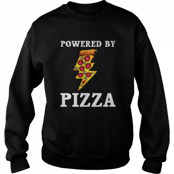 Powered By Pizza Cool Pizza Lover  Unisex Sweatshirt