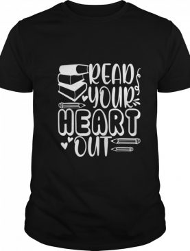 Read Your Heart Out Teacher For Librarian Book shirt