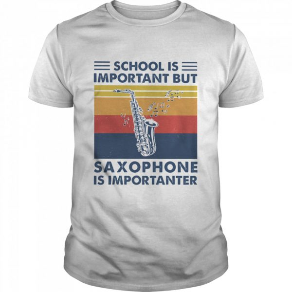 School is important but Saxophone is importanter vintage  Classic Men's T-shirt