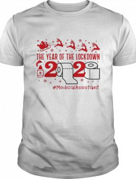 The year of the lockdown 2020 MedicalAssistant Christmas shirt