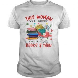 This Woman Will Never Own Enough Books Yarn  Unisex