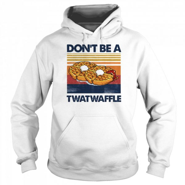 Vintage Dont be a Twatwaffle  Unisex Hoodie