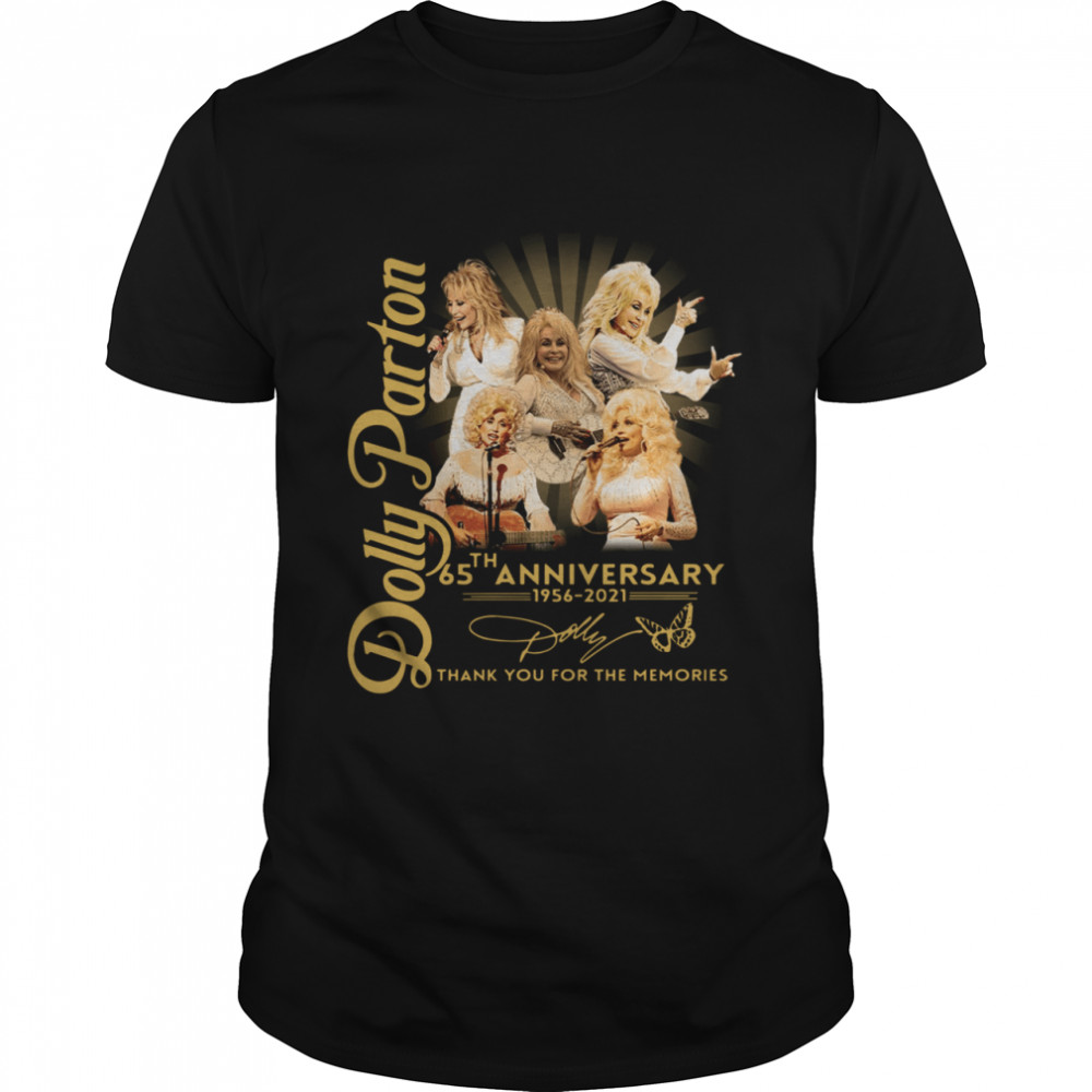 Dolly Parton 65th anniversary 1956 2021 thank you for the memories signature Classic Men's T-shirt