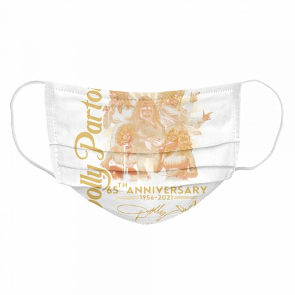 Dolly Parton 65th anniversary 1956 2021 thank you for the memories signature  Cloth Face Mask