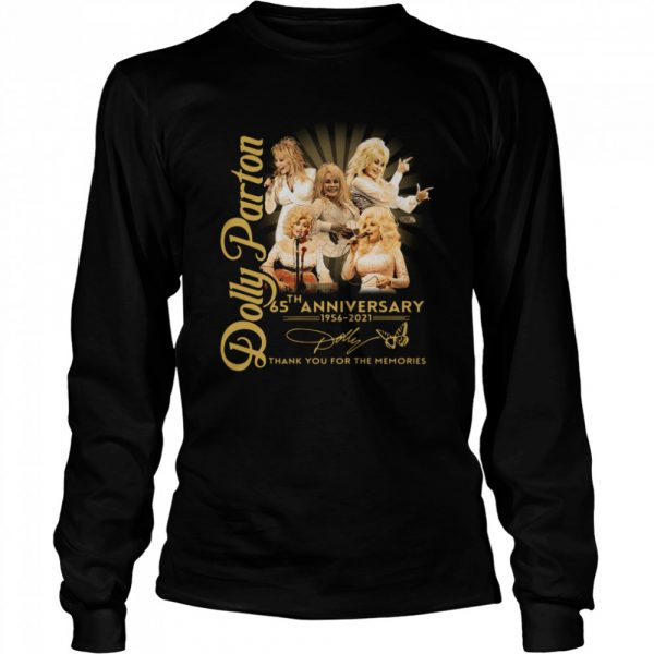 Dolly Parton 65th anniversary 1956 2021 thank you for the memories signature  Long Sleeved T-shirt