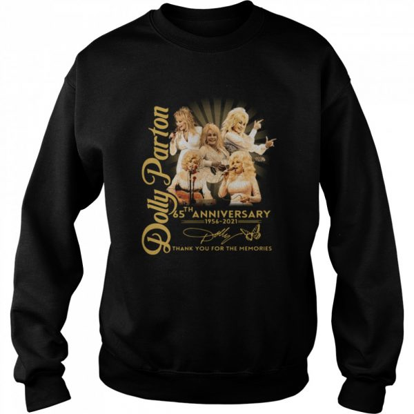 Dolly Parton 65th anniversary 1956 2021 thank you for the memories signature  Unisex Sweatshirt