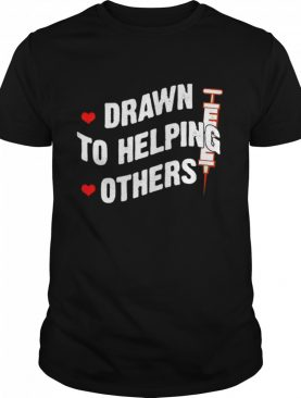 Drawn to Helping Others shirt
