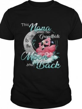 Flamingo This Nana Loves Her Grandkids To The Moon And Back shirt