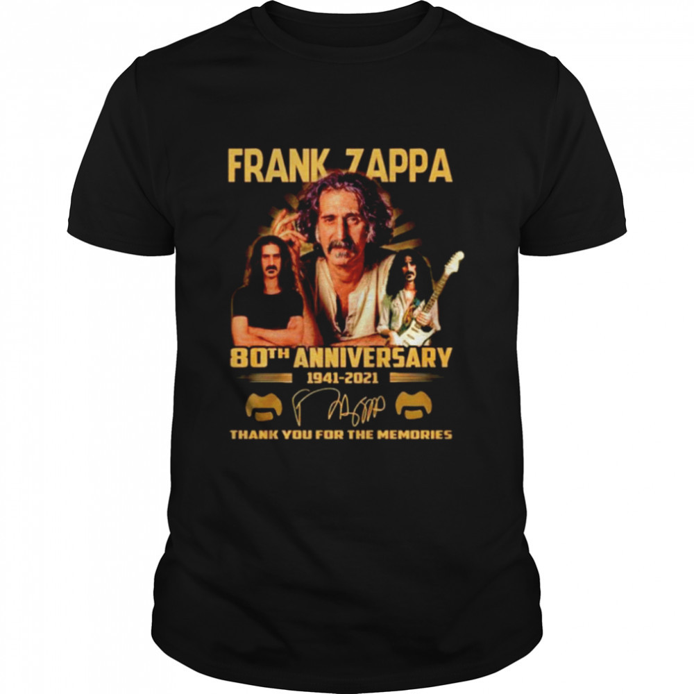 Frank Zappa 80th anniversary 1941 2021 thank you for the memories  Classic Men's T-shirt
