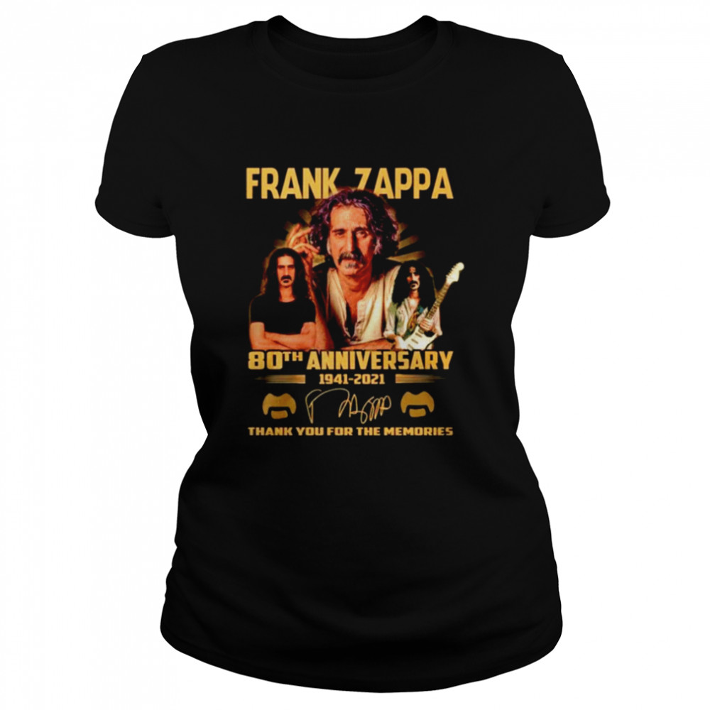 Frank Zappa 80th anniversary 1941 2021 thank you for the memories  Classic Women's T-shirt