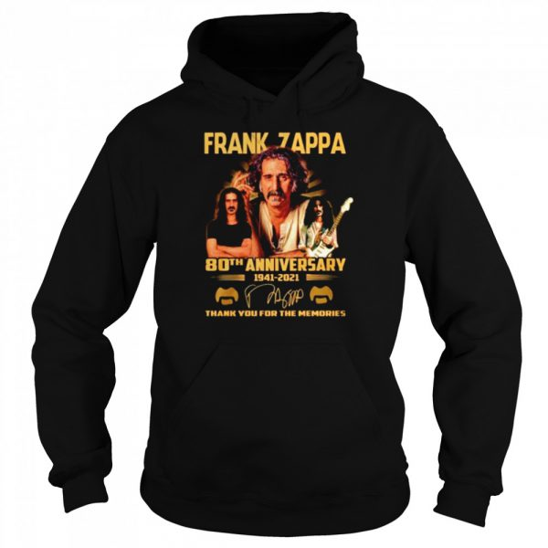 Frank Zappa 80th anniversary 1941 2021 thank you for the memories  Unisex Hoodie