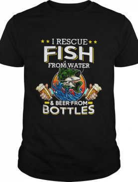 I Rescue Fish From Water And Beer From Bottles Fishing Funny shirt