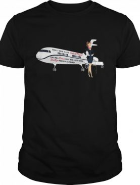 Once You Have Tasted Flight Attendant Airline shirt