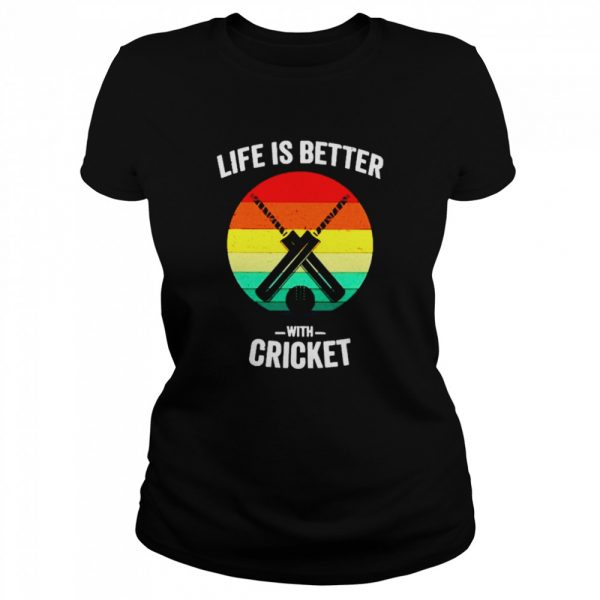 Vintage Life is Better with cricket  Classic Women's T-shirt