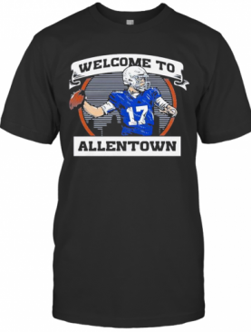 Welcome To Allentows T-Shirt